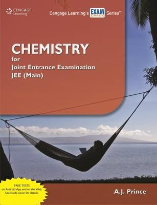 Chemistry for Joint Entrance Examination JEE (Main) (English) 1st Edition by A J Prince