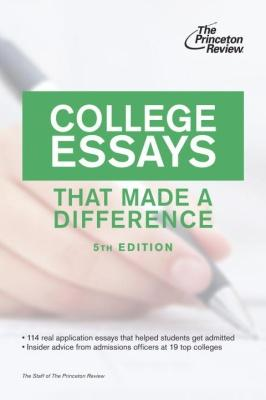 College Essays that Made a Difference, 5th Edition by