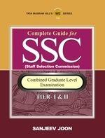 Complete Guide For SSC Combined Graduate Level Examination Tier I and II (English) 1st Edition by Sanjeev Joon