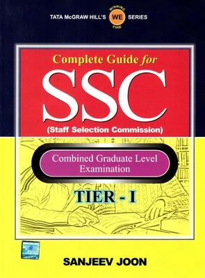 Complete Guide for SSC Staff Selection Commission: Combined Graduate Level Examination (Tier - 1) : Combined Graduate Level Examination (English) by Sanjeev Joon