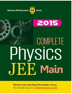 Complete Physics - JEE Main 2015 (English) 1st Edition by MHE