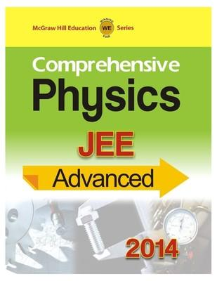 Comprehensive Physics - JEE Advanced 2014 (English) 1st Edition by MHE