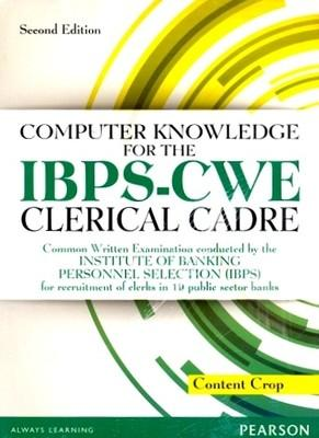 Computer Knowledge for IBPS-CWE Clerical Cadre by Editorial Team Of Content Crop