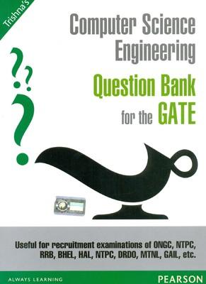 Computer Science Engineering Question Bank for the GATE by Trishna Knowledge Systems