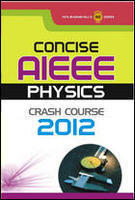 Concise AIEEE Physics Crash Course 2012 (English) 1st  Edition by TMH