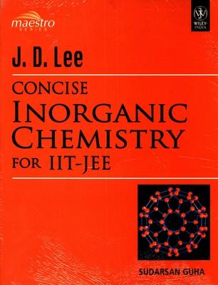 Concise Inorganic Chemistry for JEE (English) 1st Edition by Sudarsan Guha