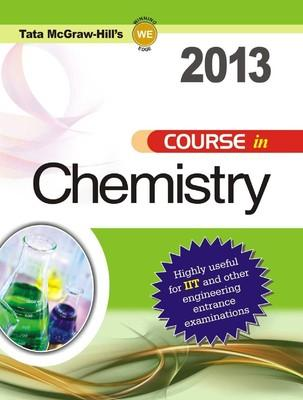 Course in Chemistry 2013 (English) 1st  Edition by Tata McGraw - Hill