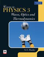 Course in Physics 3 : Waves, Optics and Thermodynamics by Pandey