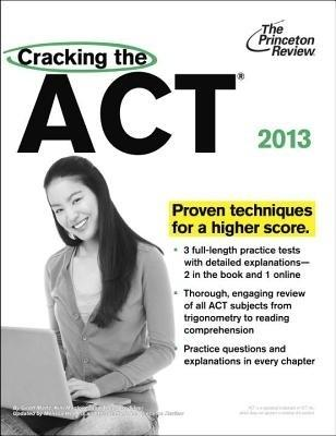 Cracking the ACT, 2013 Edition (English) by Princeton Review