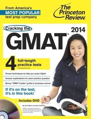 Cracking the GMAT with 4 Practice Tests & DVD, 2014 Edition (English)