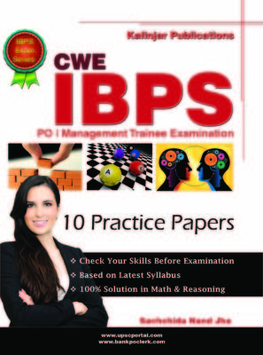 CWE IBPS PO / Management Trainee Examination: 10 Practice Papers (English) by Sachchida Nand Jha