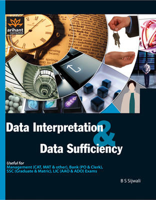 Data Interpretation & Data Sufficiency (English) 1st Edition by B S Sijwali