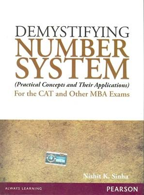 Demystifying Number System for the CAT and Other MBA Exams: Practical Concepts and Their Applications (English) 1st Edition by Nishit K Sinha