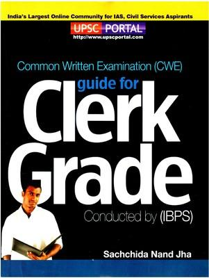 E04IBPS CWE Guide for Clerk Grade Exam (English) 1st Edition by Sachchida Nand Jha