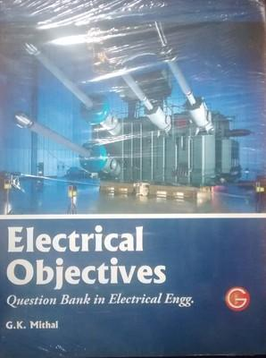 Electrical Objectives : Question Bank in Electrical Engg. (English) by Gautam Puri