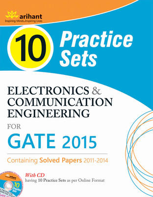 Electronics & Communication Engineering for GATE 2015 (With CD) : 10 Practice Sets (English) 2nd  Edition by Ankit Goel