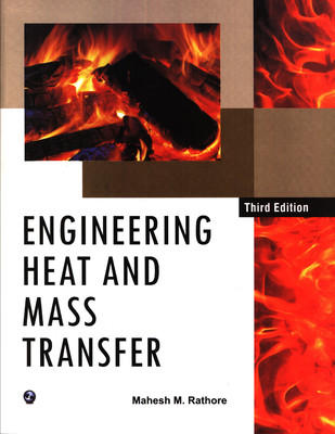 Engineering Heat and Mass Transfer 3rd  Edition by Mahesh M Rathore