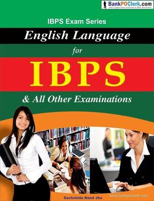 English Language for IBPS & All Other Examinations (English) by Sachchida Nand Jha