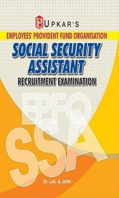 EPFO Employees Provident Fund Organisation: SSA Social Security Assistant Recruitment Examination by Upkar Prakashan