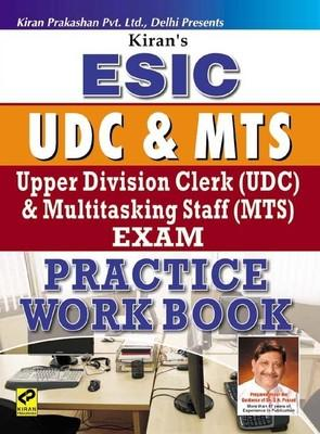 ESIC, Upper Division Clerk (UDC) & Multitasking Staff (MTS) Exam Practice Work Book by Kiran Prakashan