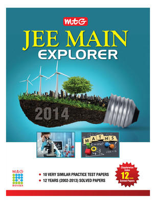 Explorer JEE Main 2014 : Chapterwise Index 12 Years Solved Papers (English) 1st Edition by MTG Editorial Board
