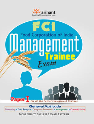 FCI - Management Trainee Exam : Paper I for All the Post of Management Trainees (English) 1st  Edition by Arihant Experts