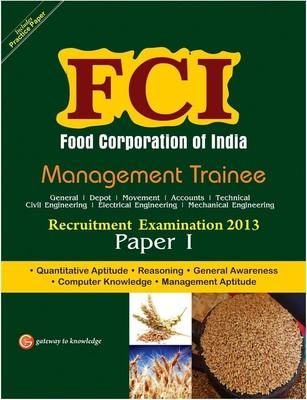 FCI Management Trainee Recruitment Examination 2013 - Paper I (English) 5th  Edition by G K P