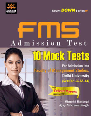 FMS Admission Test: 10 Mock Tests For Admission into Faculty Of Management Studies, Delhi University (English) by Shuchi Rastogi, Ajay Vikram Singh