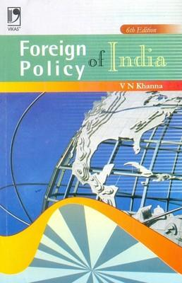 Foreign Policy of India (English) 6th  Edition by V N Khanna
