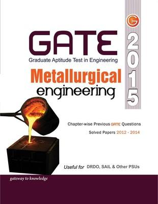 GATE - Metallurgical Engineering 2015 (English) 12th Edition by GKP