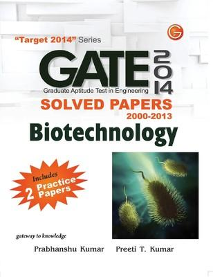 GATE 2014 - Biotechnology : Solved Papers (2000 - 2013) (English) 1st Edition by Prabhanshu Kumar, Preeti T Kumar