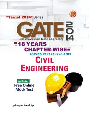 GATE 2014 - Civil Engineering : 18 Years Chapter Wise Solved Papers (1996 - 2013) (English) 15th Edition by GKP