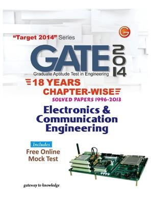 GATE 2014 - Electronics & Communication Engineering : 18 Years Chapter Wise Solved Papers (1996 - 2013) (English) 15th Edition by GKP