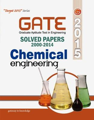 GATE Chemical Engineering - 2015 : Solved Papers (2000 - 2014) (English) 15th  Edition by GKP