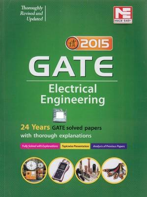 Gate Electrical Engineering 2015 : 24 Years Solved Papers with thorough Explanations (English) 1st  Edition