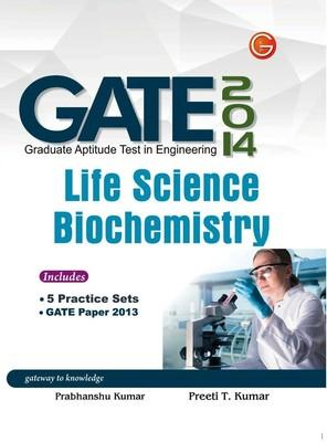 GATE Life Science Biochemistry 2014 (English) 11th  Edition by Preeti T Kumar, Prabhanshu Kumar