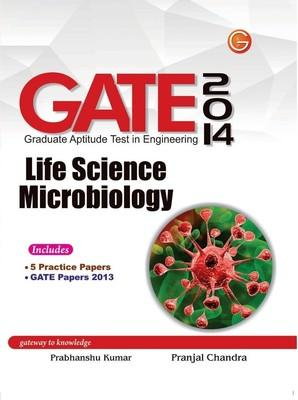 GATE Life Science Microbiology 2014 (English) 11th  Edition by Prabhanshu Kumar, Pranjal Chandra