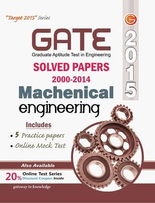 GATE Mechanical Engineering 2015 : Solved Papers (2000 - 2014) (English) 11th  Edition