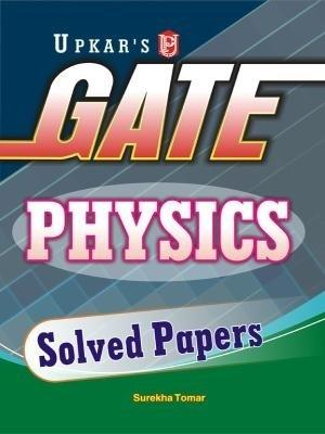 GATE Physics Solved Papers (English) by Surekha Tomar