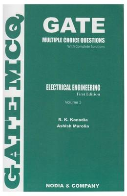 GATE Solved Paper Electrical Engineering: Topicwise Previous Years Solved Papers with Complete Solutions 2013 : Multiple Choice Questions with Complete Solutions (Volume - 3) (English) 3rd  Edition by R K Kanodia