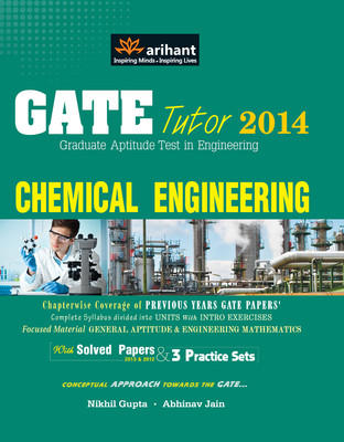 GATE Tutor 2014 - Chemical Engineering : Chapterwise Coverage of Previous Years GATE Papers (English) by Nikhil Gupta, Abhinav Jain
