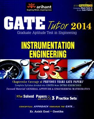 GATE TUTOR 2014 : INSTRUMENTATION ENGINEERING WITH SOLVED PAPER AND 3 PRACTICE SETS WITH CD (English) by Singh A