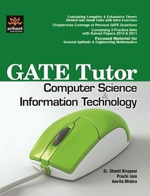 GATE Tutor Computer Science and Information Technology (English) by Er Shanti Kirupani, Prachi Jain, Amrita Mishra