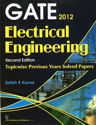 Gate 2012 Electrical Engineering 2/e PB (English) by Karna S K