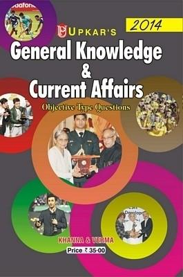 General Knowledge and Current Affairs: Objective Type Questions 2013 (English) 01 Edition by Khanna, Verma