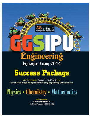 GGSIPU Engineering Entrance Exam 2014 Success Package (English) 3rd Edition by Arihant Experts