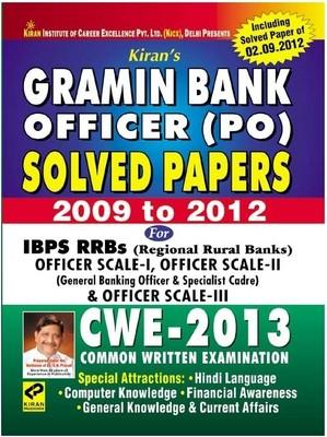 Gramin Bank Officer (PO) Solved Papers 2009 To 2012 CWE 2013 For IBPS RRBs(Regional Rural Bank) Officer Scale I, Officer Scale II & Officer Scale III by Kiran Prakashan