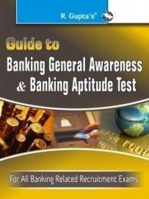 Guide to Banking General Awareness and Banking Aptitude Test (English) by RPH Editorial Board