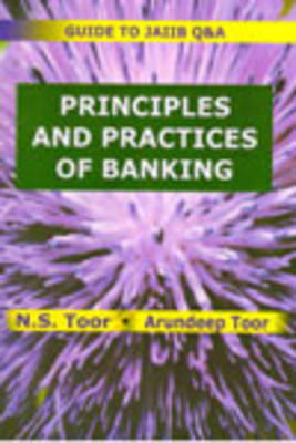 Guide To JAIIB Q & A Principles And Practices Of Banking by NS Toor, Arundeep Toor