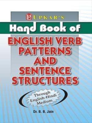Hand Book of English Verb Patterns and Sentence Structure (English) 01 Edition by B B Jain